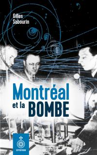 Image de couverture (Montréal et la bombe)