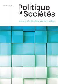 Politique et Sociétés. Vol. 33 No. 3,  2014