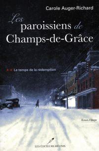 Les paroissiens de Champs-de-Grâce T.2