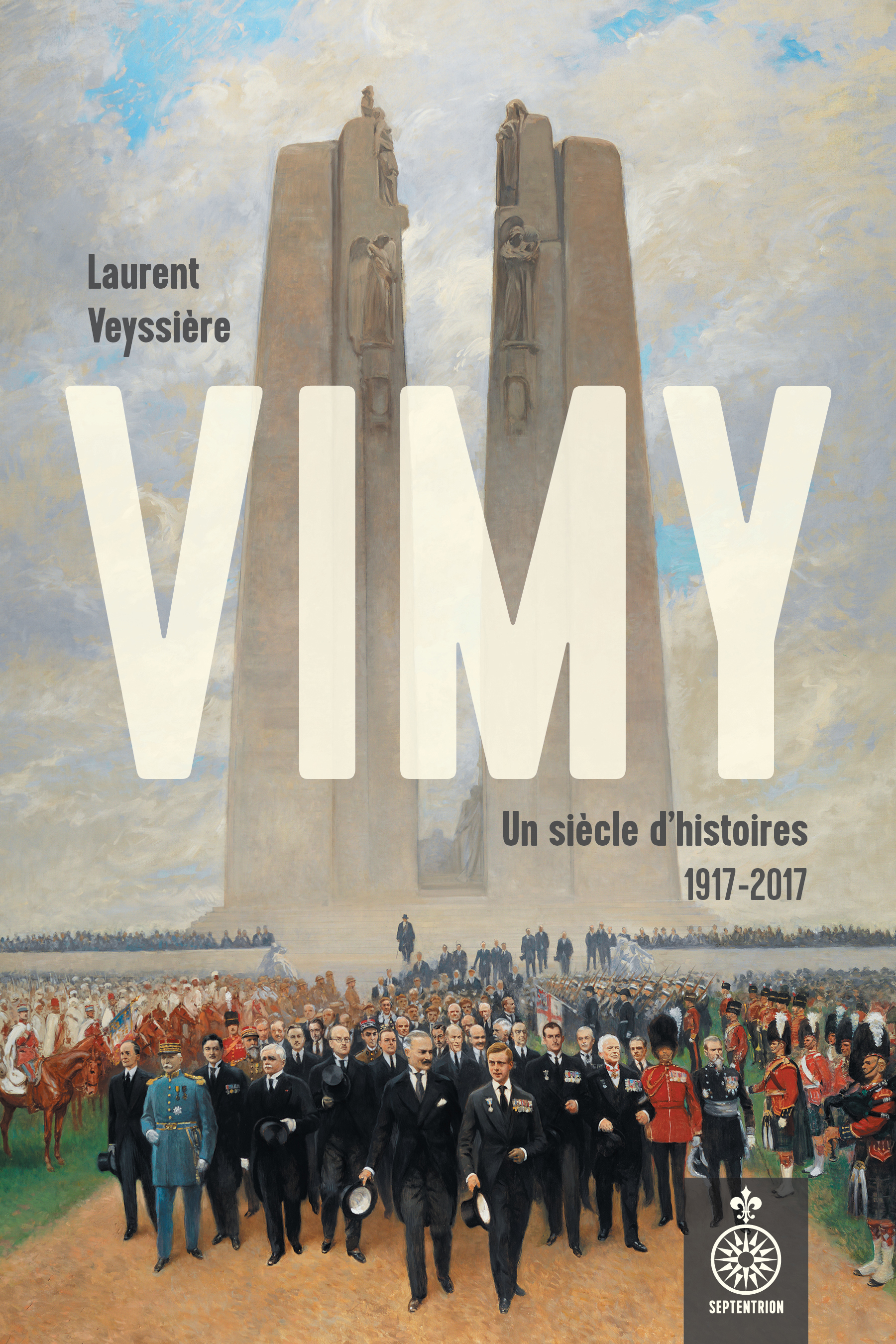 Vimy, un siècle d'histoires