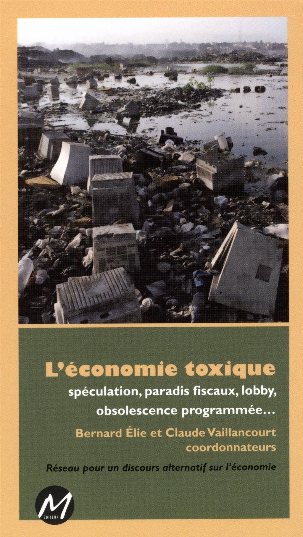 L'économie toxique