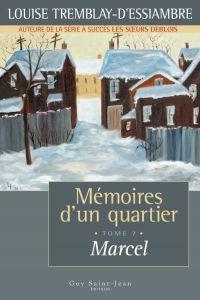 Mémoires d'un quartier, tome 7: Marcel