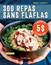 300 repas sans flaflas à moins de 5 $ la portion