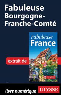 Fabuleuse Bourgogne-Franche...