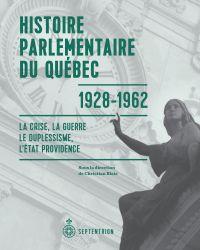 Histoire parlementaire du Québec, 1928-1962