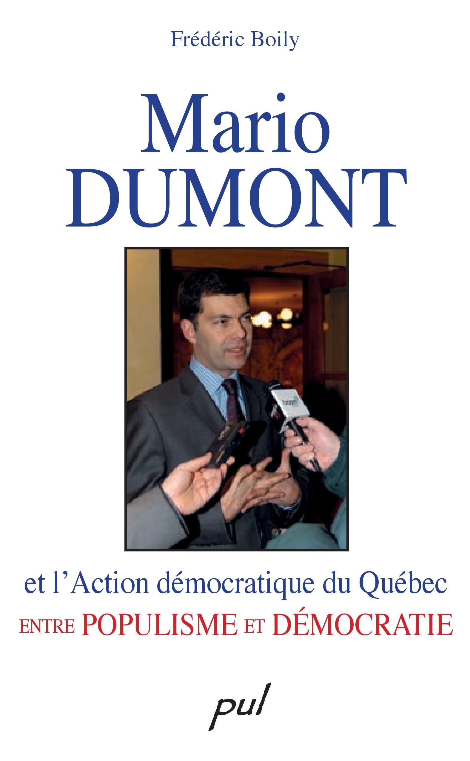 Mario Dumont et l'Action démocratique du Québec