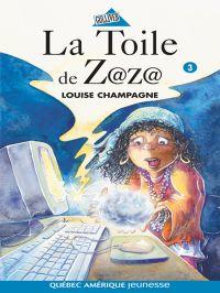 Zaza! 3 - La Toile de Z@z@