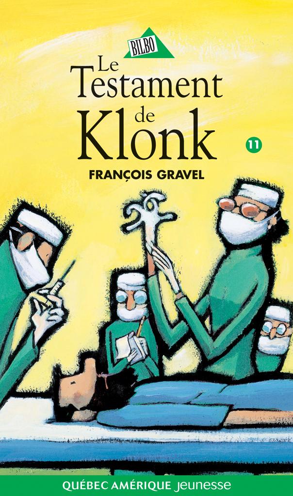 Klonk 11 - Le Testament de Klonk