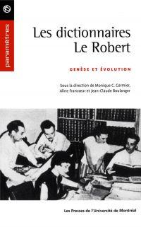 Les dictionnaires Le Robert...