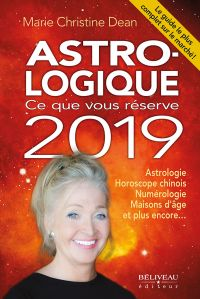 Astro-logique : Ce que vous réserve 2019
