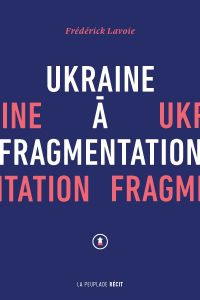 Ukraine à fragmentation