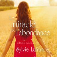 Le miracle de l'abondance