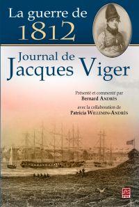 La guerre de 1812 : Journal...