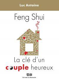 Feng Shui  La clé d'un couple heureux