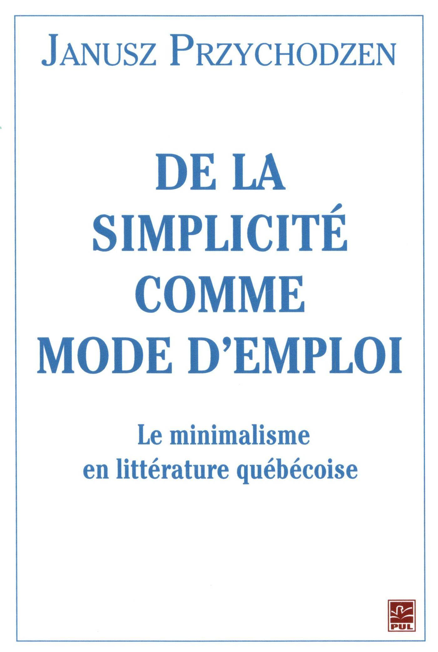 De la simplicité comme mode d'emploi
