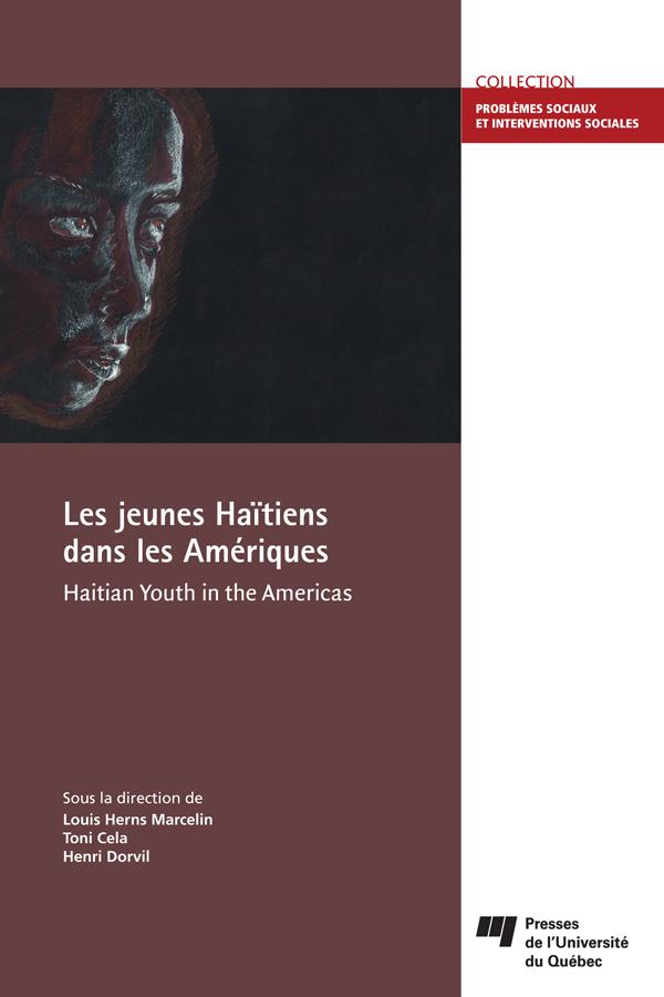 Les jeunes Haïtiens dans les Amériques/Haitian Youth in the Americas