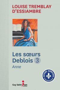 Les soeurs Deblois, tome 3