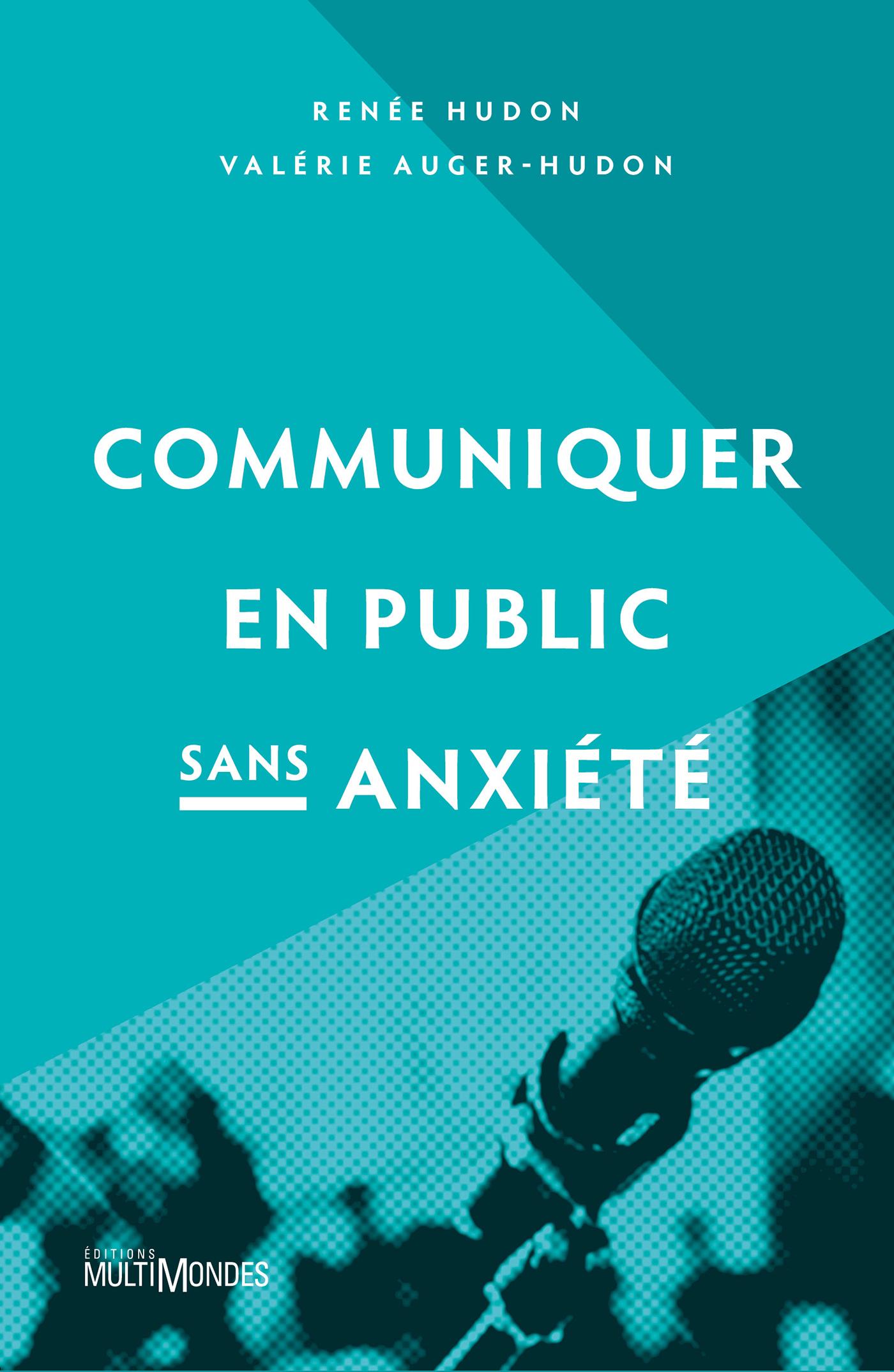 Communiquer en public sans ...