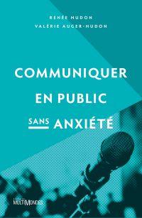 Communiquer en public sans anxiété