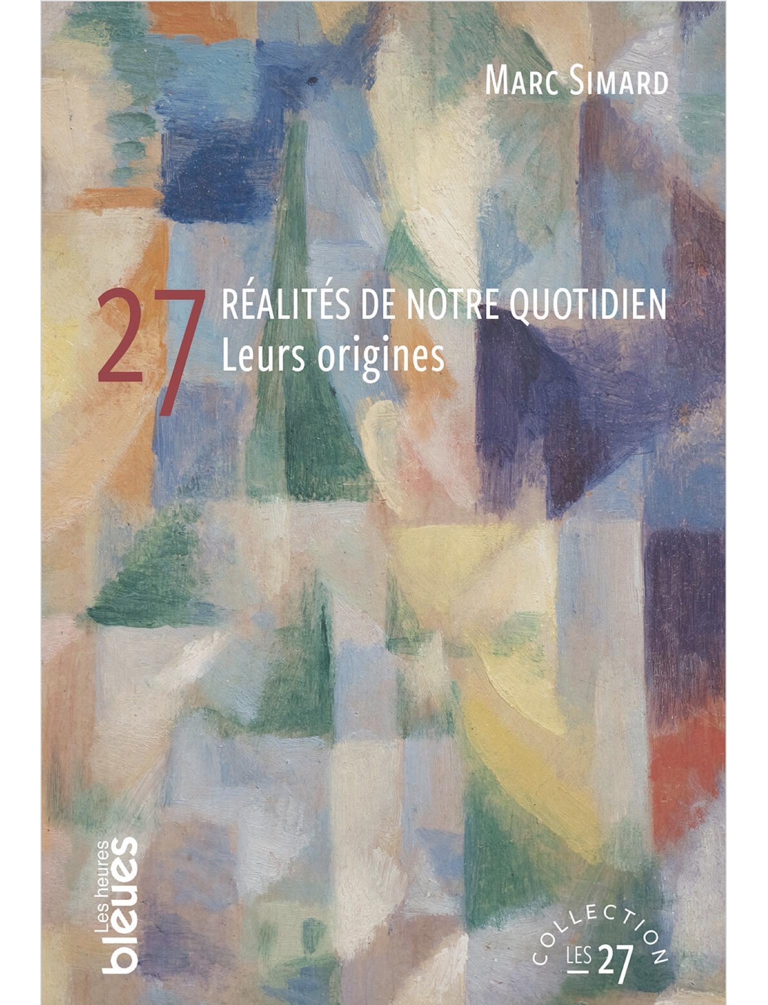 27 réalités de notre quotid...