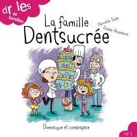 Image de couverture (La famille Dentsucrée)