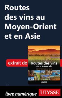 Routes des vins au Moyen-Or...