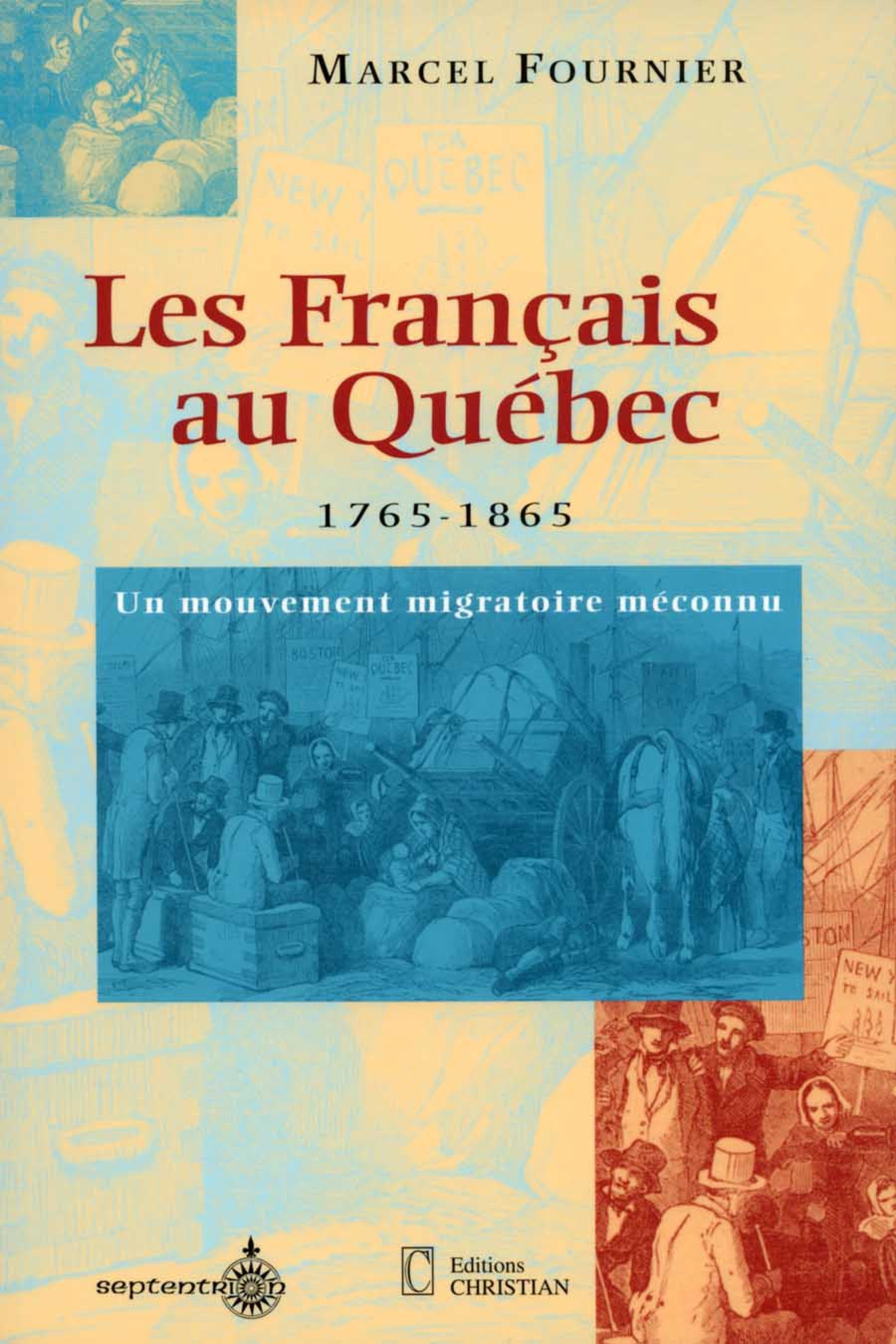 Les Français au Québec, 1765-1865