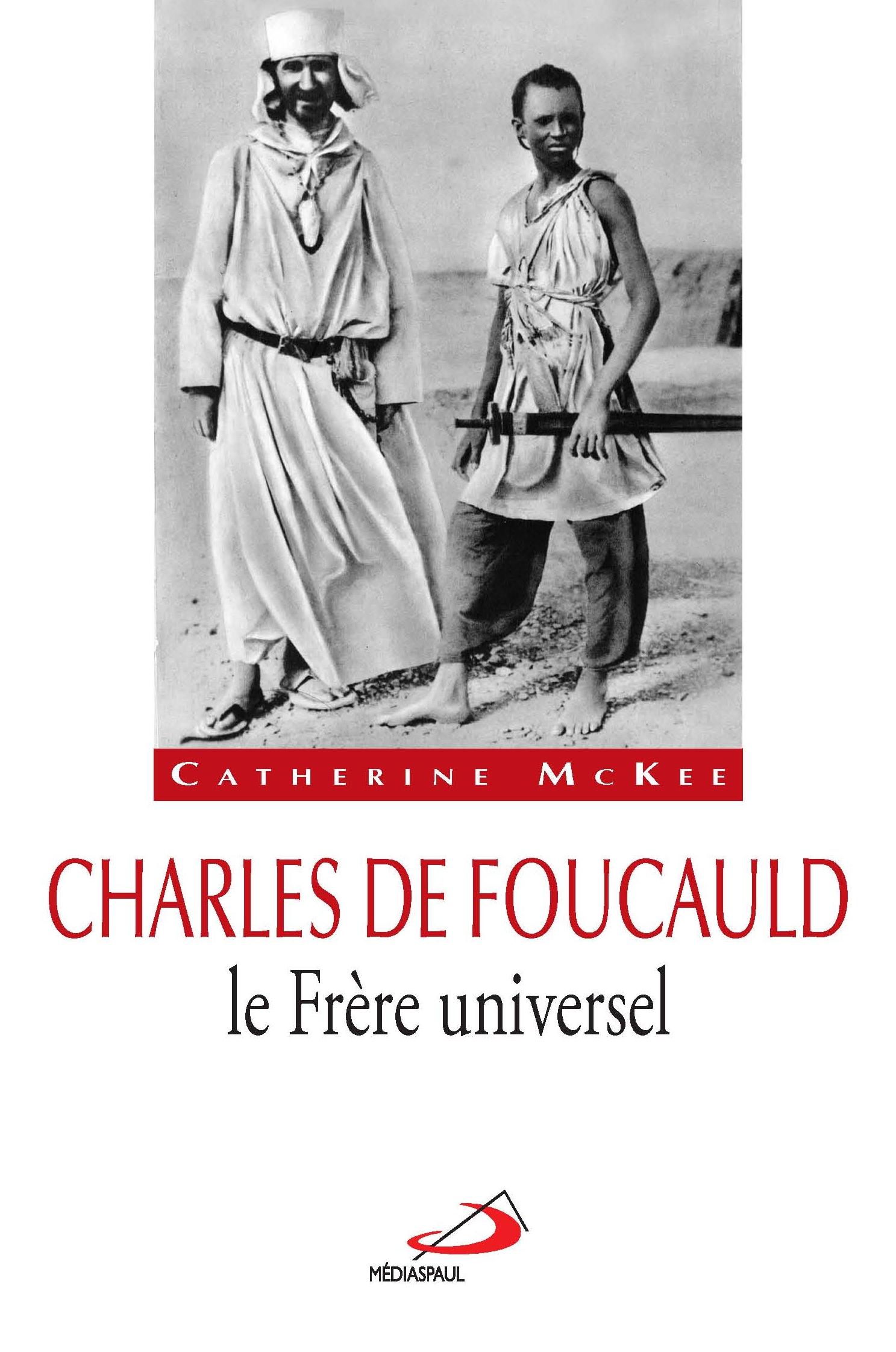 Charles de Foucauld, le Frè...