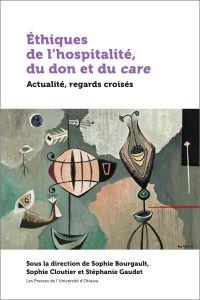 Éthiques de l'hospitalité, ...