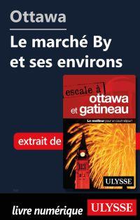 Ottawa: Le marché By et ses...