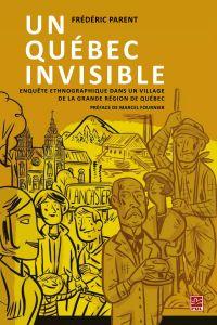 Un Québec invisible