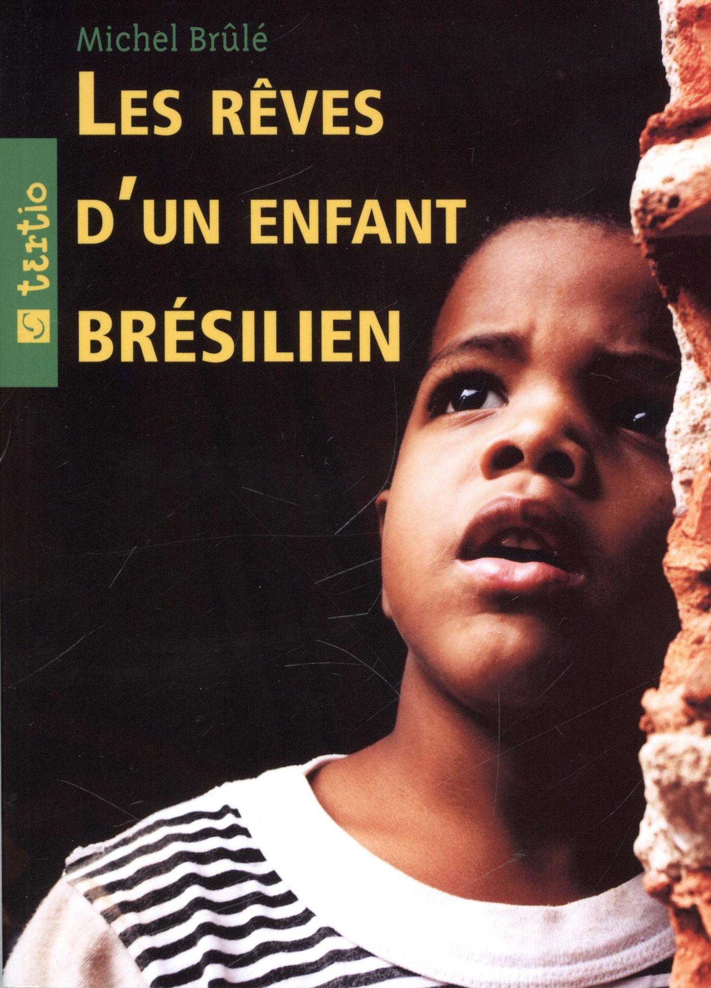 Les rêves d'un enfant brésilien