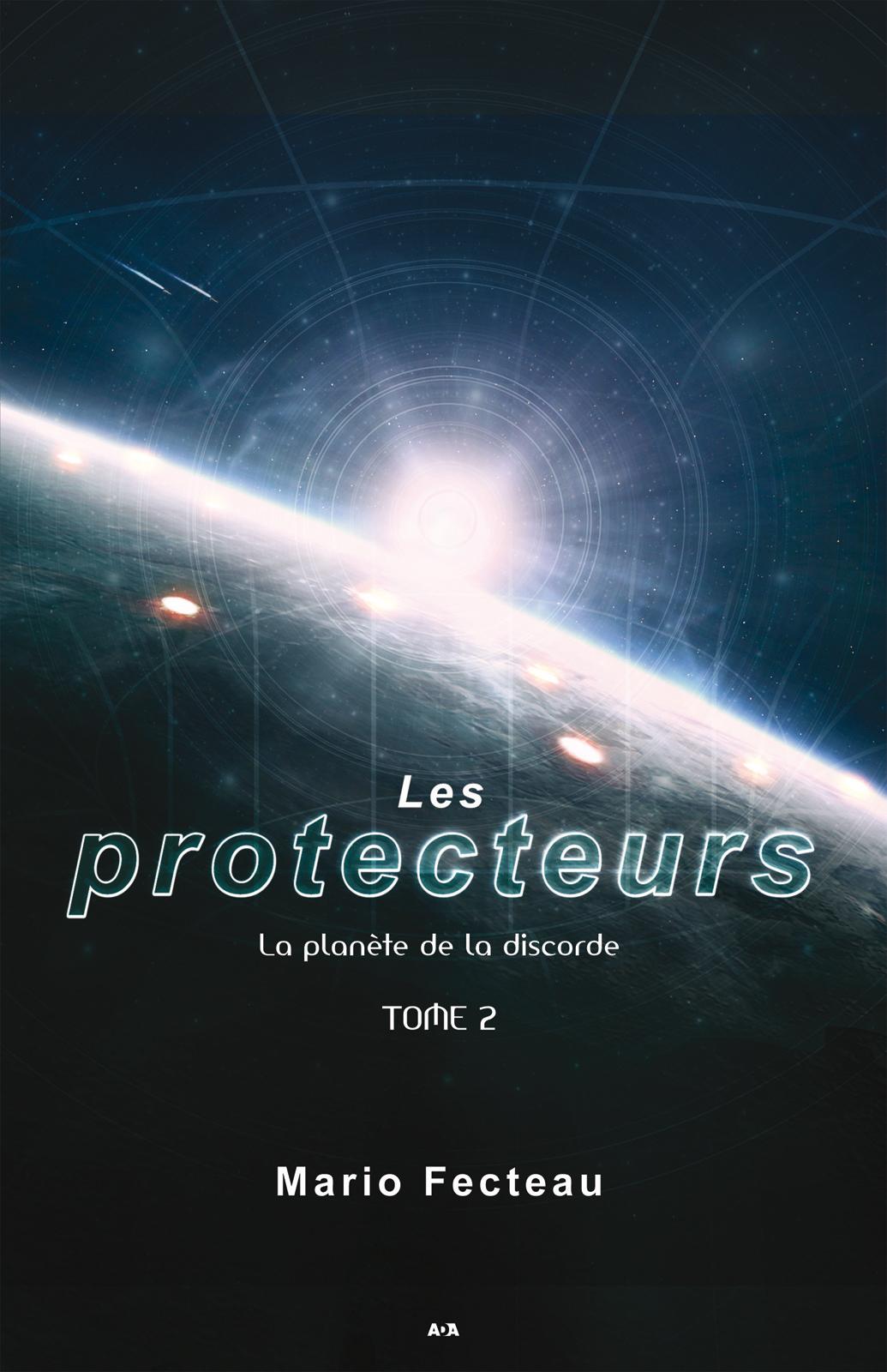 Les protecteurs, La planète de la discorde