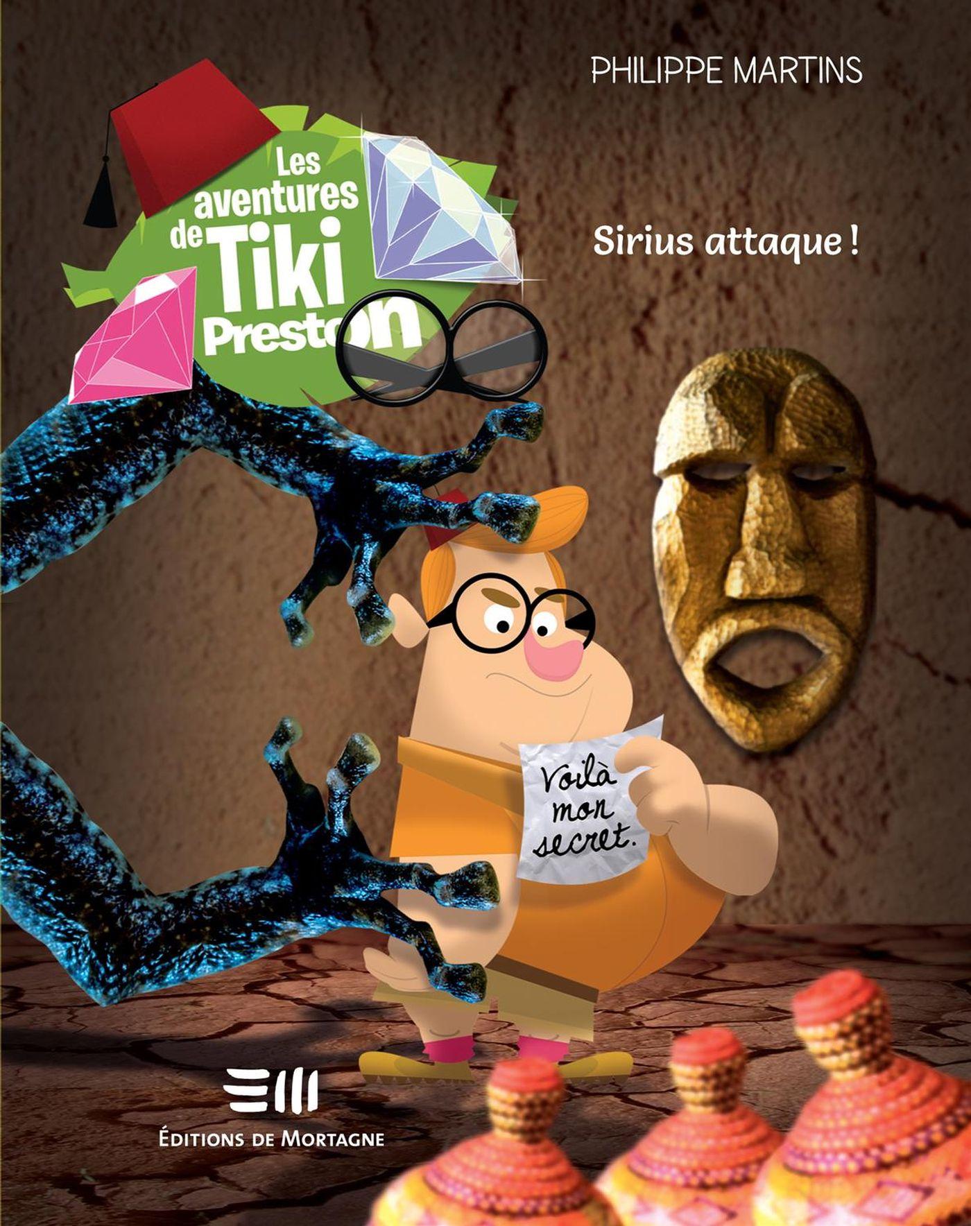 Les aventures de Tiki Preston 05 : Sirius attaque !