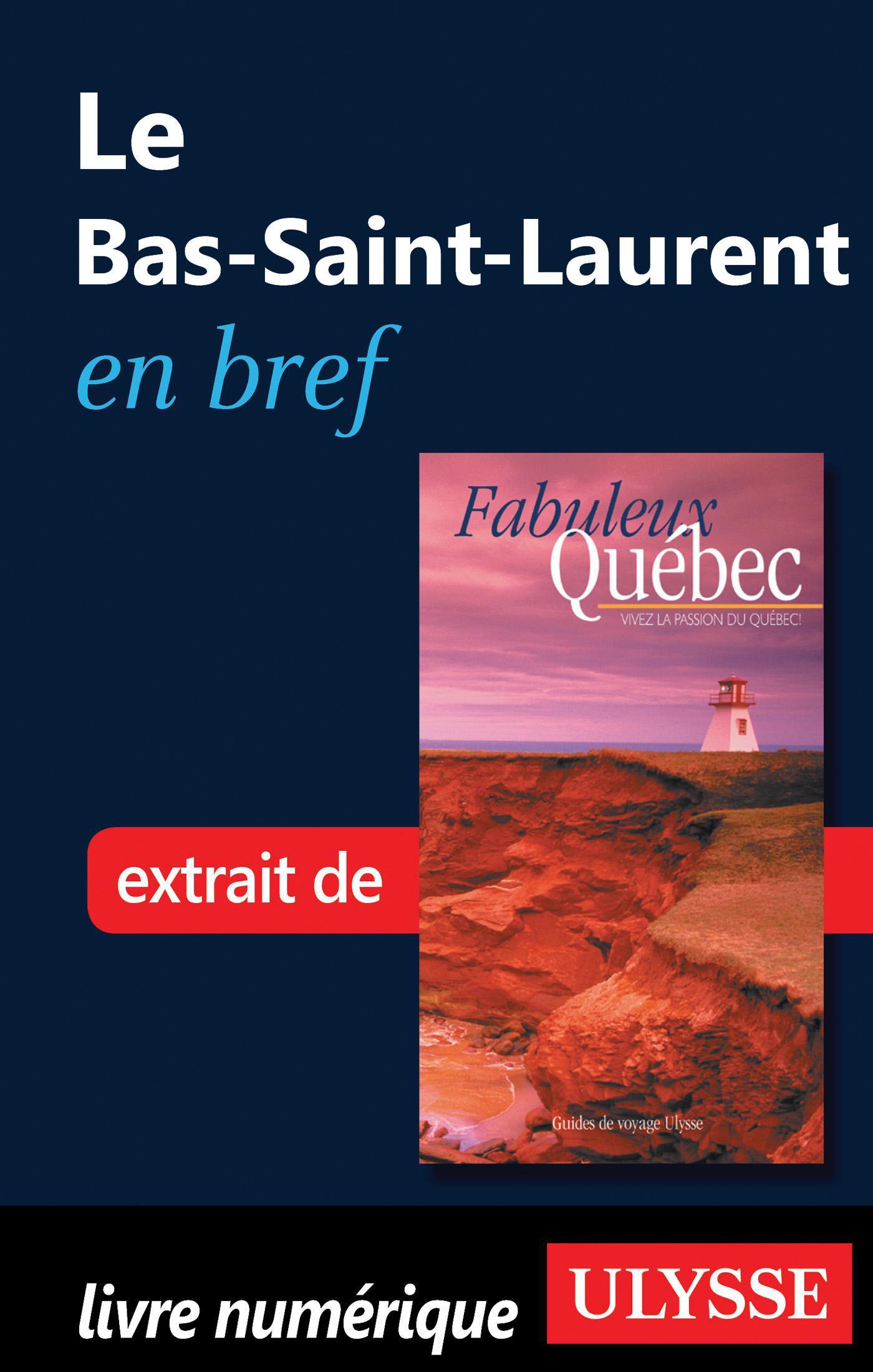 Le Bas-Saint-Laurent en bref
