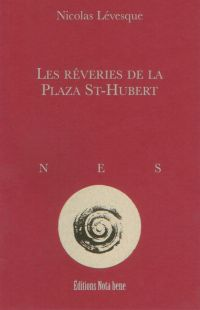 Les rêveries de la Plaza St-Hubert