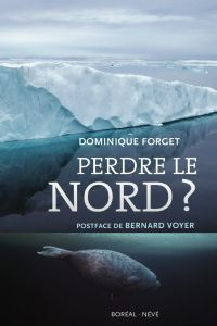 Perdre le nord ?