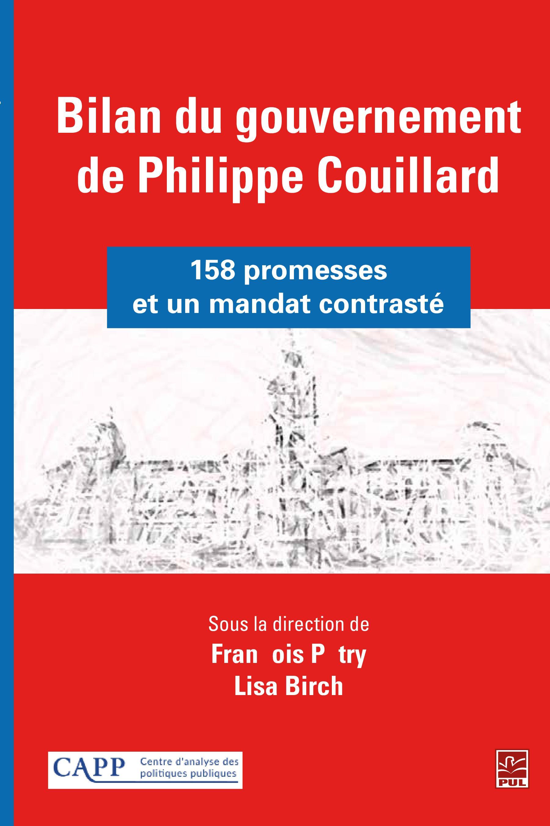Bilan du gouvernement de Philippe Couillard : 158 promesses et un mandat contrasté