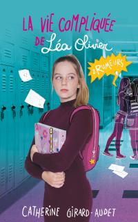 La vie compliquée de Léa Olivier: Rumeurs (Réédition)