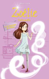 Zoélie l'allumette tome 5: ...