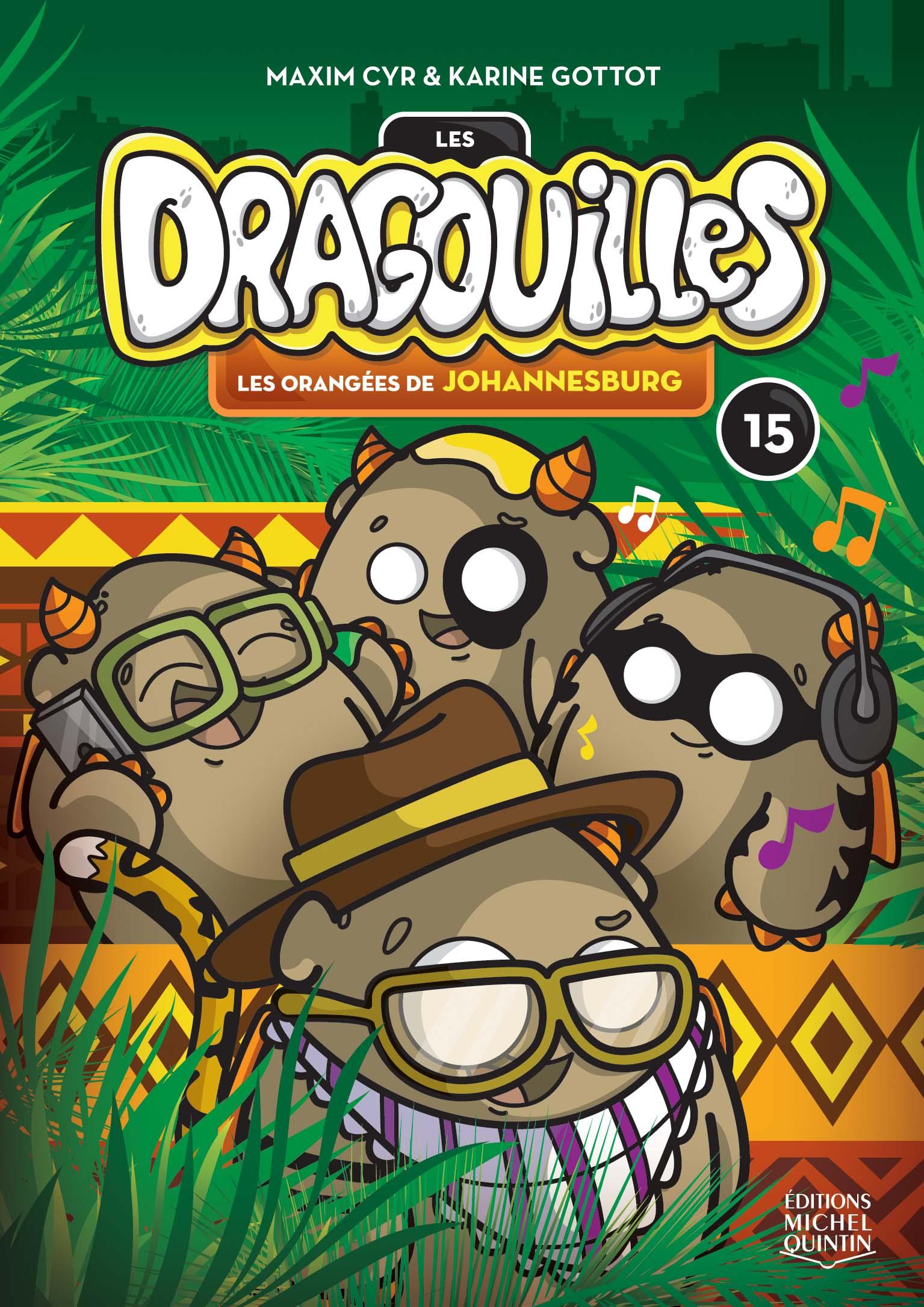 Les dragouilles 15 - Les orangées de Johannesburg