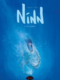 Ninn 03: Les oubliés