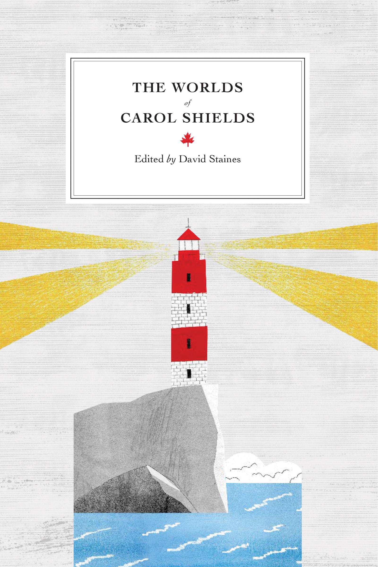 The Worlds of Carol Shields