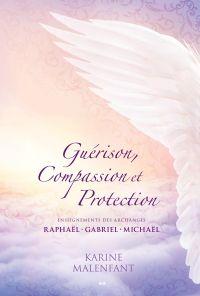 Guérison, Compassion et Pro...