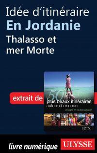 Idée d'itinéraire en Jordanie - Thalasso et mer Morte