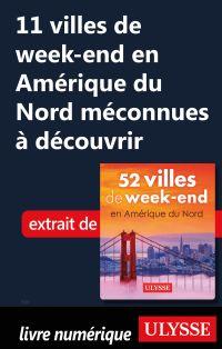 11 villes de week-end Améri...