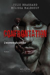 Confrontation : L'envers du...