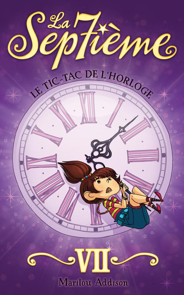 La septième tome 7 - Le tic-tac de l'horloge