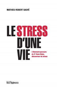Le stress d'une vie