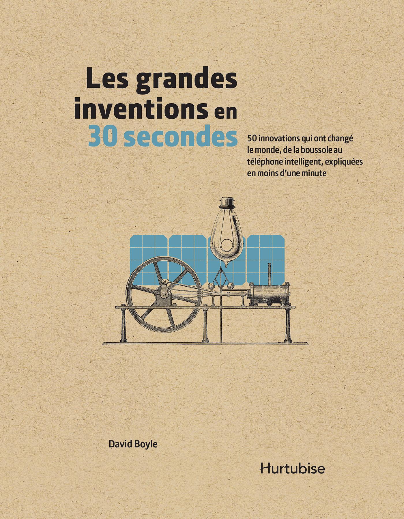 Les grandes inventions en 30 secondes